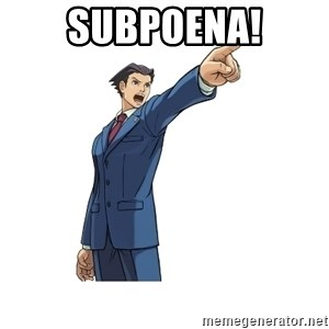 OBJECTION - SUBPOENA!