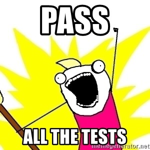 X ALL THE THINGS - Pass all the tests