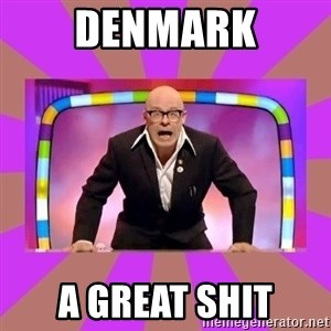 Harry Hill Fight - DenMARK A GREAT SHIT