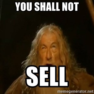 Gandalf You Shall Not Pass - YOU SHALL NOT SELL