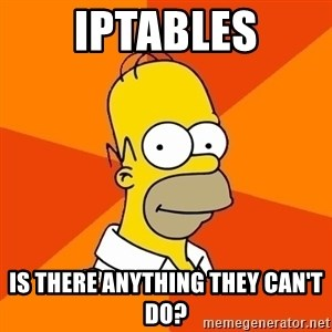 Homer Advice - iptables is there anything they can't do?