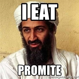 Osama Bin Laden - I eat PROMITE