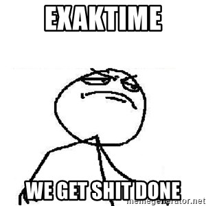 Fuck Yeah - Exaktime We get shit done