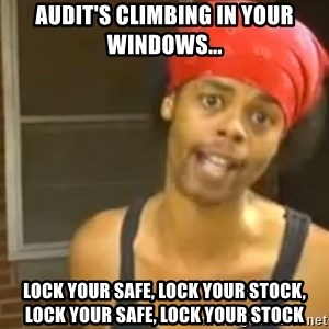 Bed Intruder - Audit's climbing in your windows... lock your safe, lock your stock, lock your safe, lock your stock