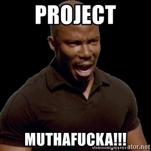 surprise motherfucker - project muthafucka!!!
