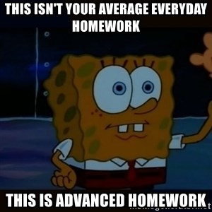 Advanced Darkness - This isn't your average EVERYDay homework This is advanced homework