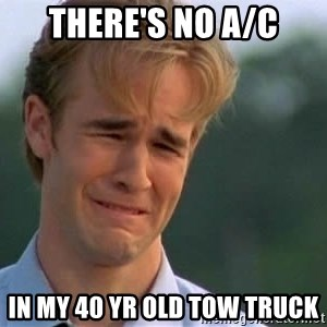 James Van Der Beek - there's no a/c in my 40 yr old tow truck
