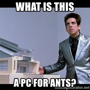 Zoolander for Ants - what is this a pc for ants?