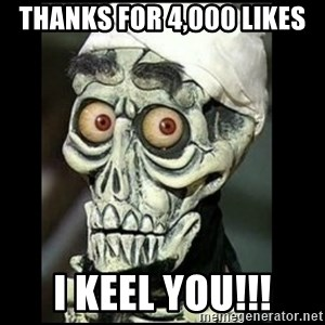 Achmed the dead terrorist - Thanks for 4,000 likes I keel you!!!