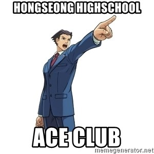 OBJECTION - HONGSEONG HIGHSCHOOL ACE CLUB