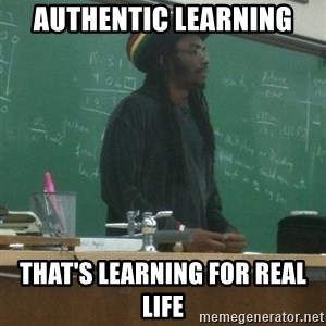 rasta science teacher - AUthentic Learning that's learning for real life