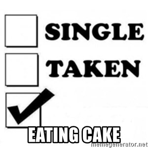 single taken checkbox -  Eating cake