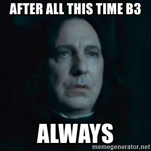 Always Snape - After all this time B3 Always
