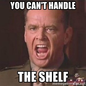 Jack Nicholson - You can't handle the truth! - you can't handle the shelf