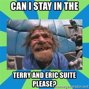 hurting henry - Can i stay in the terry and eric suite please?
