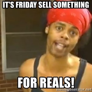 Antoine Dodson - IT's Friday Sell Something FOr Reals!