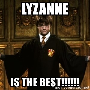 Harry Potter Come At Me Bro - Lyzanne Is the best!!!!!!