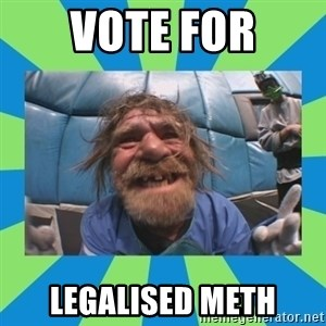 hurting henry - vote for legalised meth