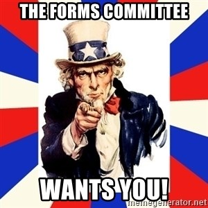 uncle sam i want you - The forms committee wants you!