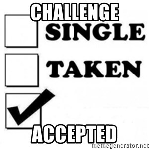 single taken checkbox - Challenge Accepted