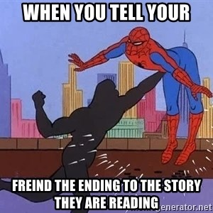 crotch punch spiderman - when you tell your freind the ending to the story they are reading