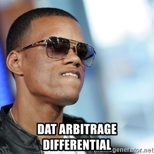 Dat Ass - Dat arbitrage differential