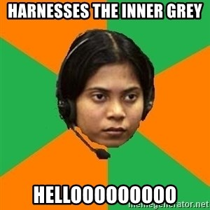 Stereotypical Indian Telemarketer - harnesses the inner grey hellooooooooo