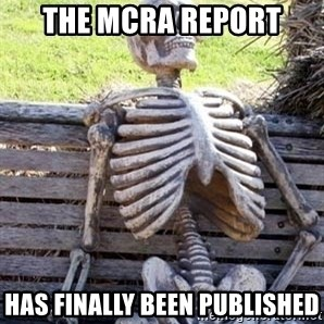 Waiting For Op - The MCRA Report Has finally been published