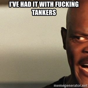 Snakes on a plane Samuel L Jackson - I've Had it With FuckIng Tankers