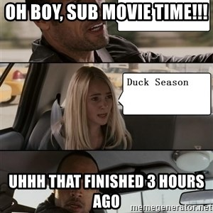 The Rock driving - Oh boy, Sub Movie time!!! uhhh that finished 3 hours ago