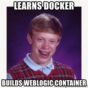 nerdy kid lolz - Learns docker Builds Weblogic container