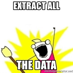 x all the y - extract all the data