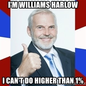 Idiot Anti-Communist Guy - I'm williams harlow I can't do higher than 1%