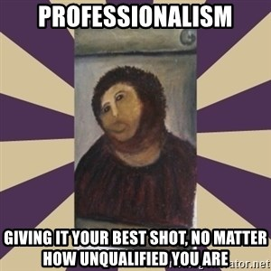 Retouched Ecce Homo - professionalism giving it your best shot, no matter how unqualified you are