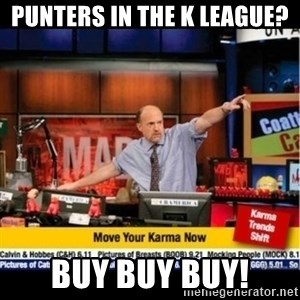 Mad Karma With Jim Cramer - Punters in the K League? BUY BUY BUY!