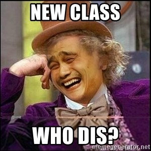yaowonkaxd - NEW CLASS WHO DIS?