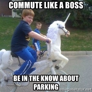 unicorn - commute like a boss be in the know about parking