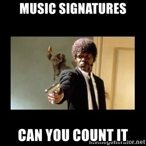 ENGLISH DO YOU SPEAK IT - music signatures can you count it