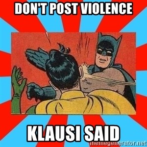 Batman Bitchslap - don't post violence klausi said