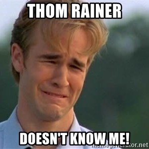 James Van Der Beek - Thom Rainer doesn't know me!