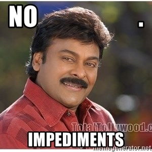 Typical Indian guy - NO                     . Impediments