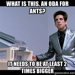 Zoolander for Ants - What is this, an oda for ants? It needs to be at least 2 times bigger