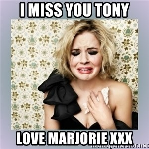 Crying Girl - I miss you Tony love marjorie xxx
