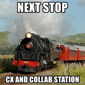 Success Train - next stop CX and Collab station