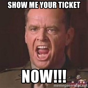 Jack Nicholson - You can't handle the truth! - show me your ticket now!!!