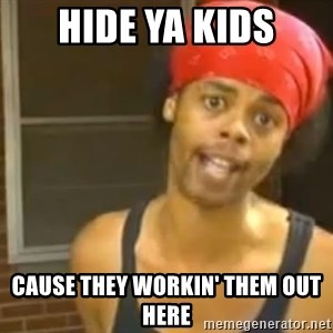 Antoine Dodson - Hide ya kids cause they workin' them out here
