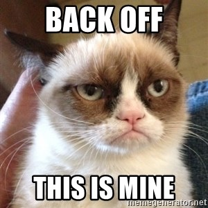 Grumpy Cat 2 - back off this is mine