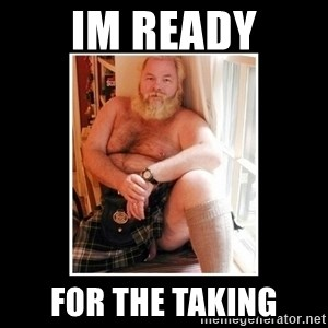 Sexy Scotsman - im ready for the taking