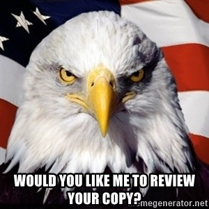 Freedom Eagle  - Would you like me to review your copy?
