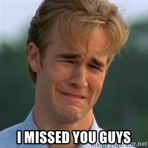 90s Problems - i missed you guys
